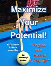 Maximize Your Potential!