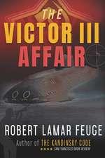 The Victor III Affair