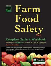 Farm Food Safety Complete Guide & Workbook