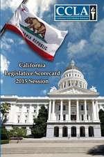 California Legislative Scorecard 2015 (Civil Liberties)