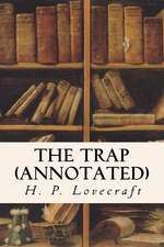 The Trap (Annotated)