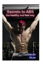 Secret to ABS