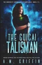 The Guicai Talisman