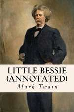 Little Bessie (Annotated)