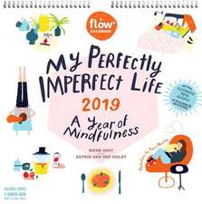 My Perfectly Imperfect Life Wall Calendar 2019