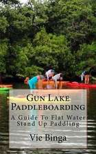 Gun Lake Paddleboarding