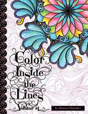 Color Inside the Lines Vol. 1