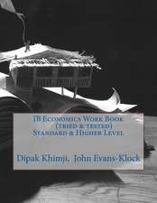 Ib Economics Work Book (Tried & Tested) Standard & Higher Level