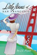 Lily Anne of San Francisco