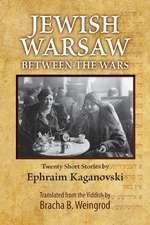 Jewish Warsaw Between the Wars