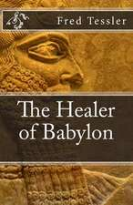 The Healer of Babylon