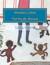 Monkey Cake - Torta de Monos
