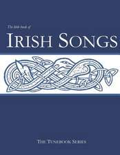 The Little Book of Irish Songs