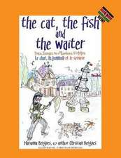 The Cat, the Fish and the Waiter (Swahili Edition) (English, Swahili and French Edition) ( a Children's Book)