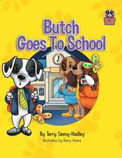 Butch Goes to School