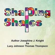 Shaping Shapes