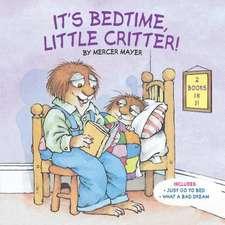 It's Bedtime, Little Critter (Little Critter)