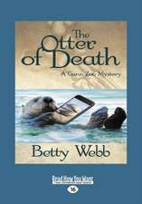 The Otter of Death (Large Print 16pt)