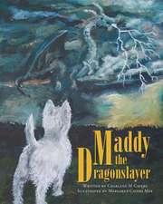 Maddy the Dragonslayer