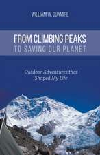 From Climbing Peaks to Saving Our Planet