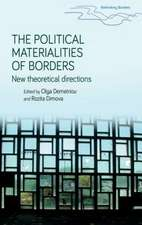 Political Materialities of Borders