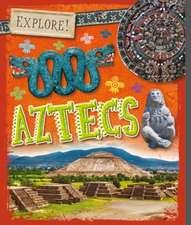 Explore!: Aztecs