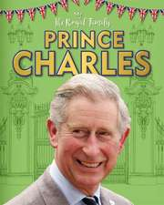 The Royal Family: Prince Charles