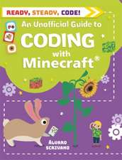 Ready, Steady, Code!: Coding with Minecraft