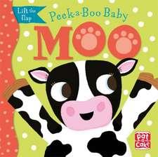 Peek-a-Boo Baby: Moo