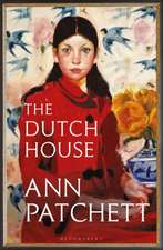 The Dutch House: An international bestseller – 'The book of the autumn' (Sunday Times)