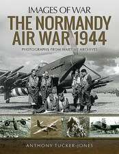 NORMANDY AIR WAR 1944