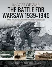 The Battle for Warsaw, 1939-1945