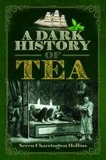 Dark History of Tea