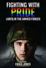 Fighting with Pride: Lgbtq in the Armed Forces