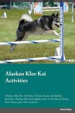 Alaskan Klee Kai Activities Alaskan Klee Kai Activities (Tricks, Games & Agility) Includes