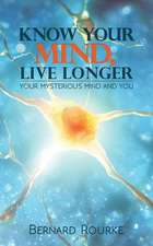 Know Your Mind, Live Longer