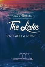 Lake: Book Two