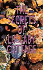 Secrets of Lullaby Cottage