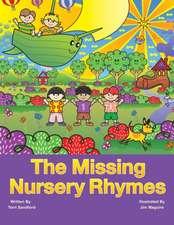 The Missing Nursery Rhymes