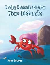 Holly Hermit Crab's New Friends