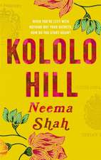 Shah, N: Kololo Hill