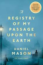 Registry of My Passage Upon the Earth