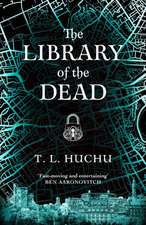 Huchu, T: The Library of the Dead