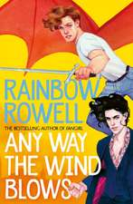 Rowell, R: Any Way the Wind Blows