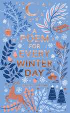 Poem for Every Winter Day
