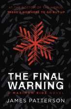 Final Warning: A Maximum Ride Novel