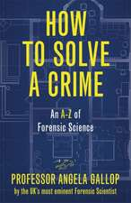 HOW TO SOLVE A CRIME