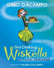 Get Cooking with Wiskella