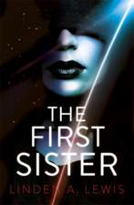 Lewis, L: The First Sister