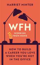 Minter, H: WFH (Working From Home)